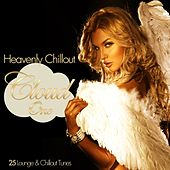 Heavenly Chillout Cloud One - 25 Lounge & Chillout Tunes by Various Artists