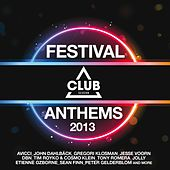 Festival Anthems 2013 by Various Artists