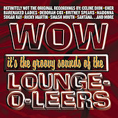 Now That's What I Call The Lounge-O-Leers by The Lounge-O-Leers