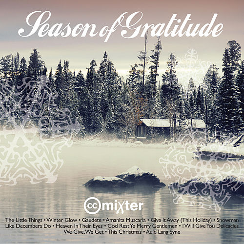 Play & Download Season of Gratitude by ccMixter | Napster