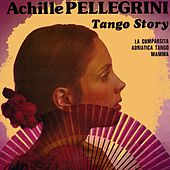 Play & Download Tango Story, Vol. 1 by Achille Pellegrini | Napster