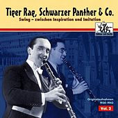 Play & Download Tiger Rag, Schwarzer Panther & Co, Vol. 2 by Various Artists | Napster