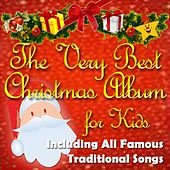 The Very Best Christmas Album for Kids (Including All Famous Traditional Songs) von Various Artists