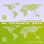 Play & Download In Trance 2014 - The Compilation by Matthew Kramer by Various Artists | Napster