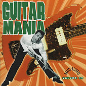 Play & Download Guitar Mania 19 by Various Artists | Napster
