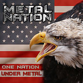 Play & Download Metal Nation by Various Artists | Napster