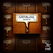 Catalog Riddim von Various Artists