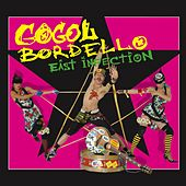 East Infection by Gogol Bordello