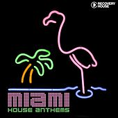 Play & Download Miami House Anthems, Vol. 8 by Various Artists | Napster