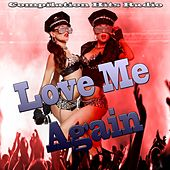 Play & Download Love Me Again (Compilation Hits Radio) by Various Artists | Napster