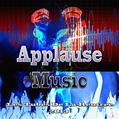 Play & Download Applause Music (Les tubes de la rentrée 2013) by Various Artists | Napster