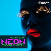 Play & Download Neon House Night, Vol. 7 by Various Artists | Napster