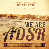 Play & Download We Are ADSR by Various Artists | Napster