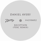 Play & Download Reception (Perc Remix) by Daniel Avery | Napster