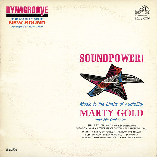 Play & Download Soundpower!: Music to the Limits of Audibility by Marty Gold | Napster