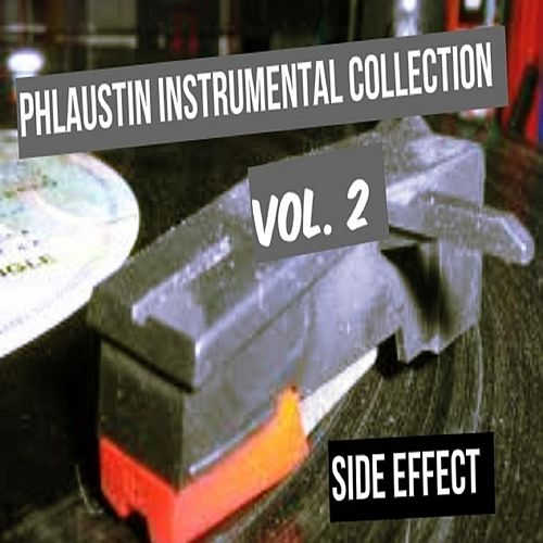 Phlaustin Instrumental Collection, Vol. 2 by Side Effect