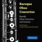Handel: Oboe Concertos and Sonatas by Sarah Francis