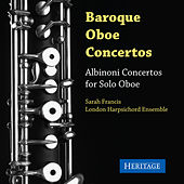 Play & Download Albinoni Oboe Concertos by Sarah Francis | Napster
