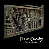 Play & Download Dour Candy - The Instrumentals by Blockhead | Napster