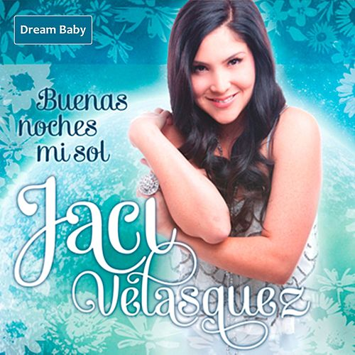 Play & Download Buenas Noches Mi Sol by Jaci Velasquez | Napster