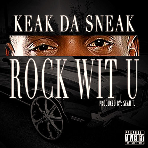 Play & Download Rock Wit U by Keak Da Sneak | Napster