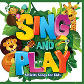 Sing and Play by Patty Shukla