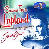 Play & Download Christmas Time in Lapland by Jacen Bruce | Napster