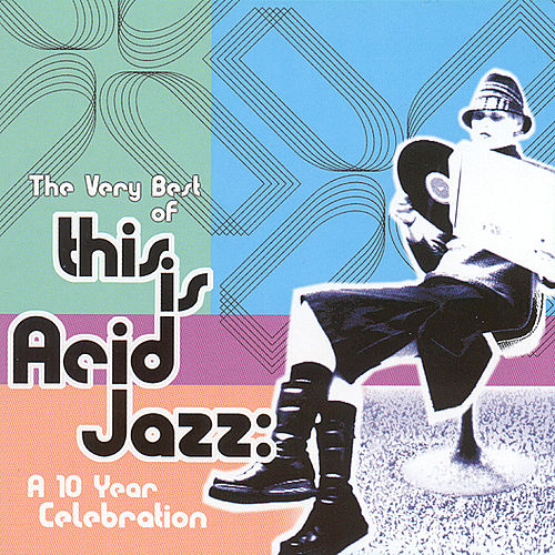 Play & Download This Is Acid Jazz by Various Artists | Napster