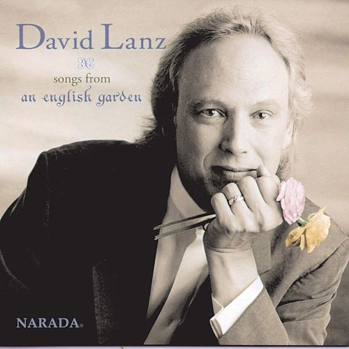 Play & Download Songs From An English Garden by David Lanz | Napster