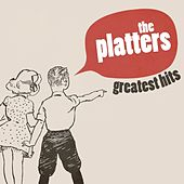 The Platters Greatest Hits by The Platters