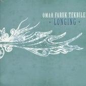 Play & Download Longing by Omar Faruk Tekbilek | Napster