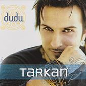 Play & Download Dudu by Tarkan | Napster