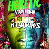 Play & Download Marijuana Dreams by The Heretic | Napster