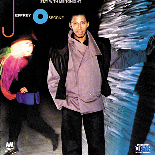 Stay With Me Tonight by Jeffrey Osborne