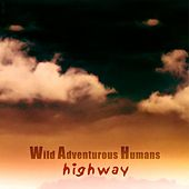 Play & Download Highway by Wah! | Napster