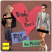 Birds and Bees (feat. Misun) by Rex Riot