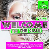 Play & Download Welcome to the Club, Vol. 6 by Various Artists | Napster