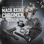 Mach keine Chromen Dinga by Various Artists