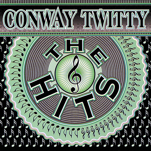 Play & Download The Hits by Conway Twitty | Napster