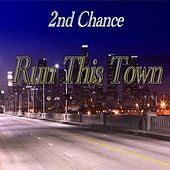 Run This Town (feat. Trinity) by 2nd Chance