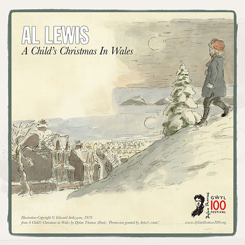 Play & Download A Child's Christmas in Wales by Al Lewis | Napster
