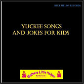 Play & Download Yuckee Songs & Jokes for Kids by Various Artists | Napster