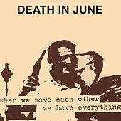 The Guilty Have No Pride by Death in June