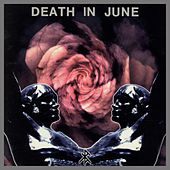 Rose Clouds Of Holocaust by Death in June