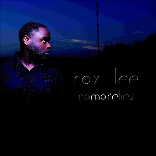 No More Lies by Roy Lee
