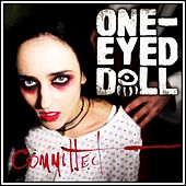Committed by One-Eyed Doll