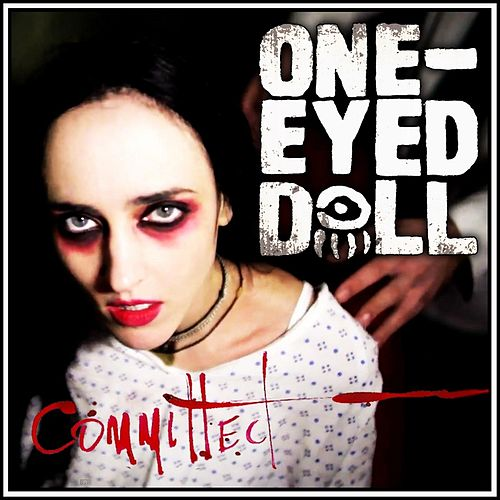 Play & Download Committed by One-Eyed Doll | Napster