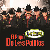 Play & Download El Papá De Los Pollitos by Los Tucanes de Tijuana | Napster