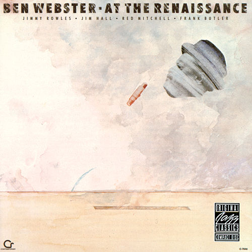 Play & Download At The Renaissance by Ben Webster | Napster