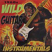 Wild Guitar Instrumentals by Various Artists